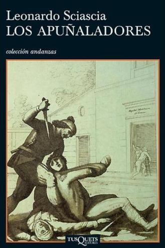 David Casas Peralta Reseña Los apuñaladores Leonardo Sciascia Tusquets Editores 2006