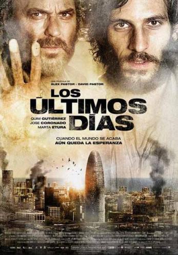 Cartel Los últimos días Marc y David Pastor Crítica Luis Garzón Guillén