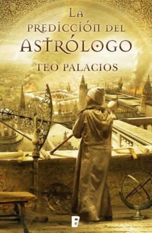Manuel García Pérez Reseña de Predicción del Astrólogo Teo Palacios Ediciones B